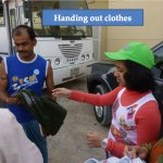 Handing out Clothes